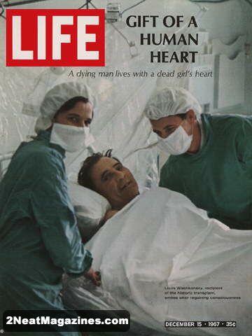 Life Magazine December 15, 1967 - Heart Transplant