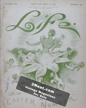 Life Magazine – April 18, 1888