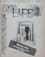 Life Magazine – February 21, 1889