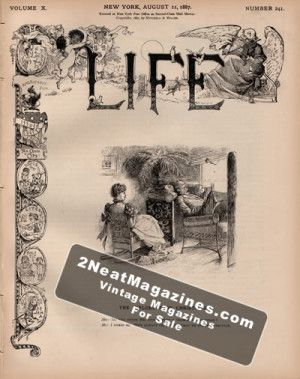 Life Magazine - August 11, 1887