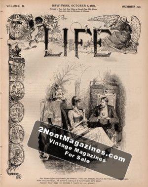 Life Magazine - October 6, 1887