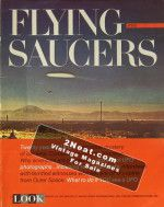 LOOK Magazine - 1967 Flying Saucer Special