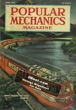 Popular Mechanics Magazine – June 1947